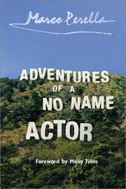 ADVENTURES OF A NO NAME ACTOR by Marco Perella