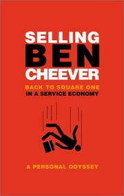 SELLING BEN CHEEVER by Ben Cheever