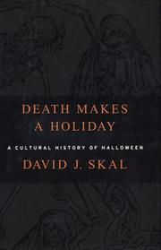 DEATH MAKES A HOLIDAY by David J. Skal
