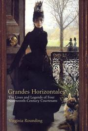 GRANDES HORIZONTALES by Virginia Rounding