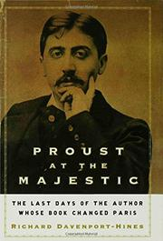 PROUST AT THE MAJESTIC by Richard Davenport-Hines