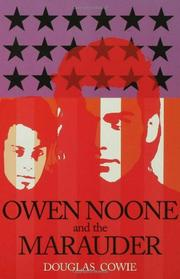 OWEN NOONE AND THE MARAUDER by Douglas Cowie