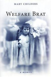 WELFARE BRAT by Mary Childers