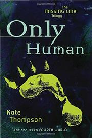 ONLY HUMAN by Kate Thompson
