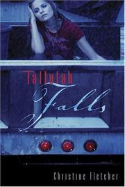 TALLULAH FALLS by Christine Fletcher