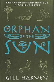 ORPHAN OF THE SUN by Gill Harvey