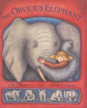 THE OBVIOUS ELEPHANT by Bruce Robinson