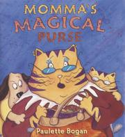 MOMMA'S MAGICAL PURSE by Paulette Bogan