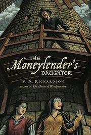 THE MONEYLENDER'S DAUGHTER by V.A. Richardson