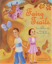 FAIRY TRAILS by Susan Middleton Elya