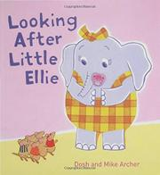 LOOKING AFTER LITTLE ELLIE by Dosh Archer