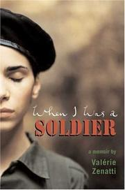 WHEN I WAS A SOLDIER by Valérie Zenatti