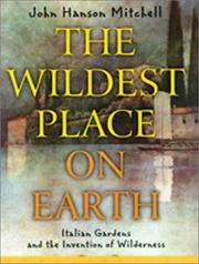 THE WILDEST PLACE ON EARTH by John Hanson Mitchell