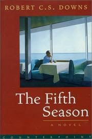 THE FIFTH SEASON by Robert C.S. Downs