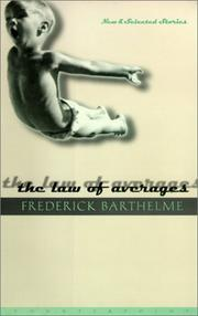 THE LAW OF AVERAGES by Frederick Barthelme
