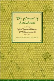 THE ELEMENT OF LAVISHNESS by Michael Steinman