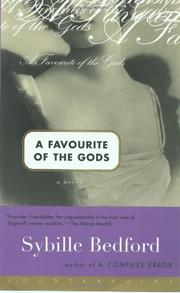 FAVORITE OF THE GODS by Sybille Bedford