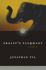 ARAFAT'S ELEPHANT by Jonathan Tel