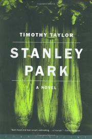STANLEY PARK by Timothy Taylor