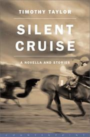 SILENT CRUISE by Timothy Taylor