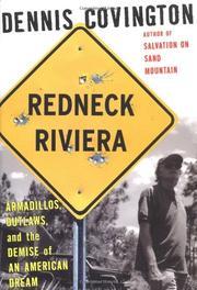 REDNECK RIVIERA by Dennis Covington