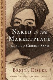 NAKED IN THE MARKETPLACE by Benita Eisler