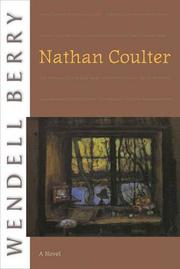 NATHAN COULTER by Wendell Berry