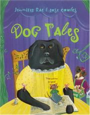 DOG TALES by Jennifer Rae