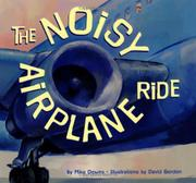 THE NOISY AIRPLANE RIDE by Mike Downs