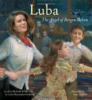 LUBA: THE ANGEL OF BERGEN-BELSEN by Luba Tryszynska-Frederick