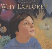 WHY EXPLORE? by Susan Lendroth