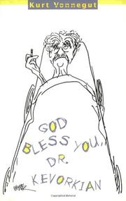 Book Cover for GOD BLESS YOU, DR. KEVORKIAN