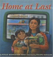 HOME AT LAST by Susan Middleton Elya