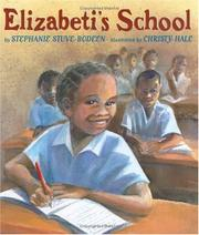 ELIZABETI'S SCHOOL by Stephanie Stuve-Bodeen