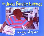 Book Cover for THE JONES FAMILY EXPRESS