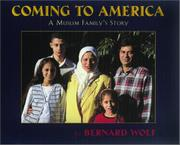 COMING TO AMERICA by Bernard Wolf