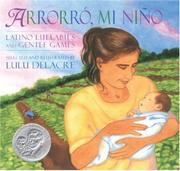 ARRORRÓ, MI NIÑO by Lulu Delacre