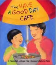 THE HAVE A GOOD DAY CAFE by Frances Park