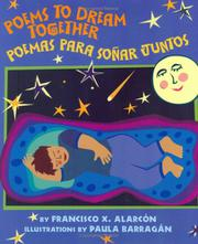 POEMS TO DREAM TOGETHER by Francisco X. Alarcón