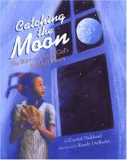 CATCHING THE MOON by Crystal Hubbard
