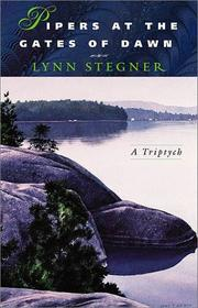PIPERS AT THE GATES OF DAWN by Lynn Stegner