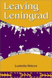 LEAVING LENINGRAD by Ludmila Shtern