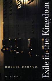 EXILE IN THE KINGDOM by Robert Harnum