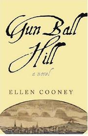 GUN BALL HILL by Ellen Cooney