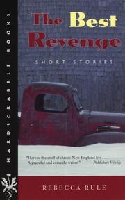 THE BEST REVENGE: Short Stories by Rebecca Rule