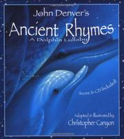 JOHN DENVER'S ANCIENT RHYMES by Christopher Canyon