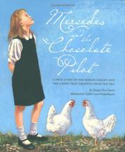MERCEDES AND THE CHOCOLATE PILOT by Margo Theis Raven