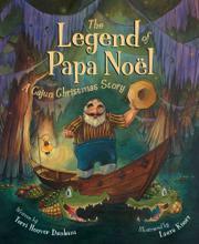 THE LEGEND OF PAPA NOËL by Terri Hoover Dunham