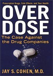 OVER DOSE by Jay S. Cohen