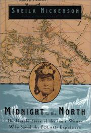 MIDNIGHT TO THE NORTH by Sheila Nickerson